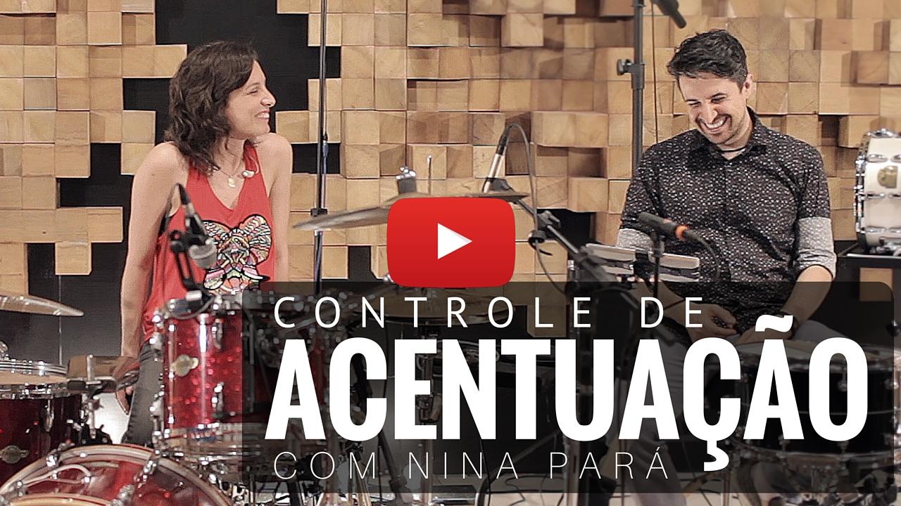 Controle de Acentuação – Part. Nina Pará