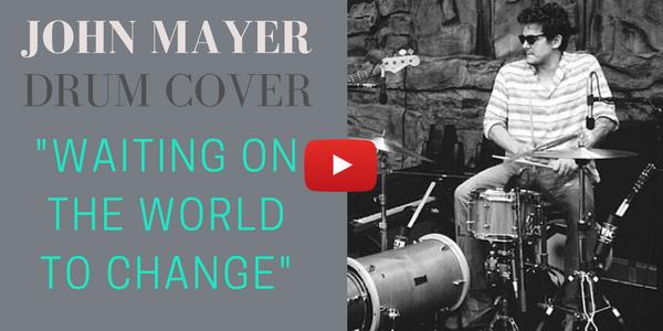 Não existe música fácil… DRUM COVER – John Mayer